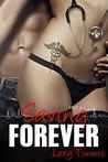 Saving Forever - Part 6 (Saving Forever #6)