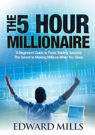 Millionaire forex trader secrets book arent active bisnis forex termudah the imprint malvernweather Images