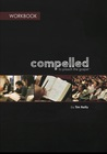 Compelled Workbook