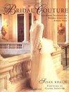 Bridal Couture by Susan Khalje