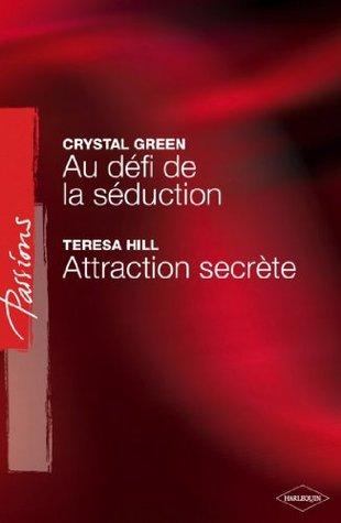 Au défi de la séduction - Attraction secrète