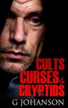 Cults, Curses and Cryptids