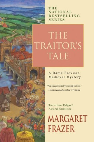 The Traitor's Tale (Sister Frevisse, #16)
