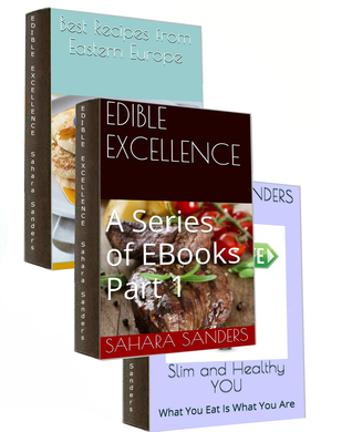 Ebook EDIBLE EXCELLENCE, Part 1: Dieting Tips by Sahara Sanders TXT!