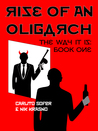 Rise of an Oligarch (The Way it is #1)