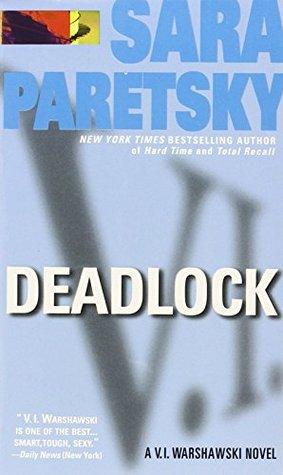 Deadlock (V.I. Warshawski, #2)
