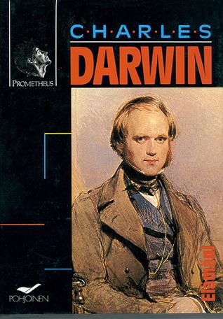 Charles Darwin - Elämäni
