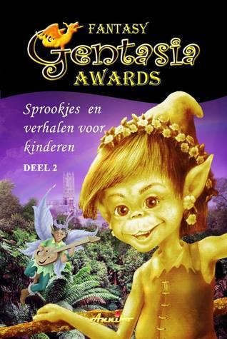 Gentasia Awards sprookjes en verhalen voor kinderen - deel 2