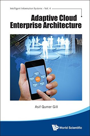 Adaptive Cloud Enterprise Architecture