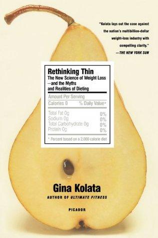 Rethinking Thin by Gina Kolata