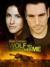 A Wolf to Watch Over Me (Wolves of Fenrir, #1)