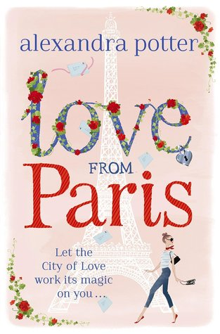 Love from Paris (Love Detective, #2) by Alexandra Potter