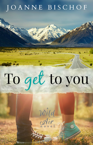 To Get to You (Wild Air #1)