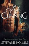 Art of Cunning (Crookshollow Foxes, #1)