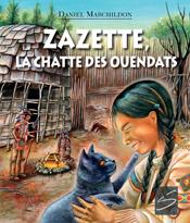 Zazette, la Chatte des Ouendats