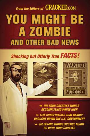 You Might Be a Zombie and Other Bad News...
