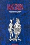 Hans Staden: Primeiros registros escritos e ilustrados sobre o Brasil e seus habitantes