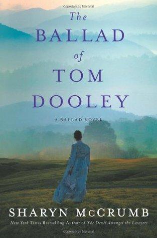 The Ballad of Tom Dooley (Ballad, #9)