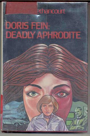 Doris Fein: Deadly Aphrodite