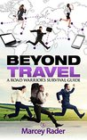 Beyond Travel: A ...