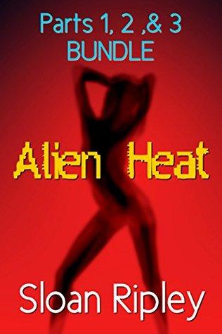 Alien Heat: Parts 1, 2, and 3 Bundle