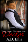 Decker (Torey Hope: The Later Years, #1)