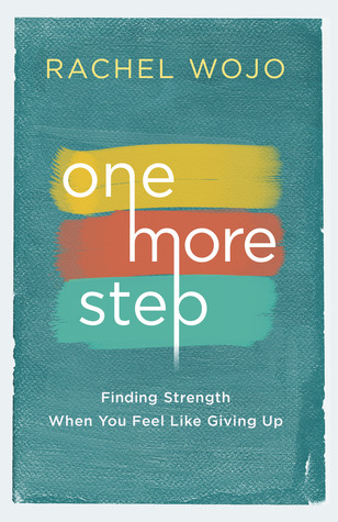 One More Step by Rachel Wojo