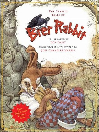 Classic Tales of Brer Rabbit by David Borgenicht