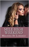 Mile High Weekend (Opposites Attract Book 1)