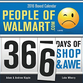 People of Walmart Boxed Calendar: 366 Days of Shop and Awe