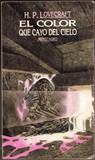 El color que cayó del cielo by H.P. Lovecraft
