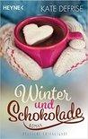 Winter und Schokolade by Kate Defrise