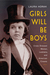 Girls Will Be Boys by Laura Horak