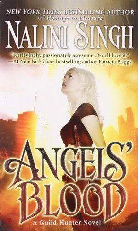 Angels' Blood                  (Guild Hunter #1)