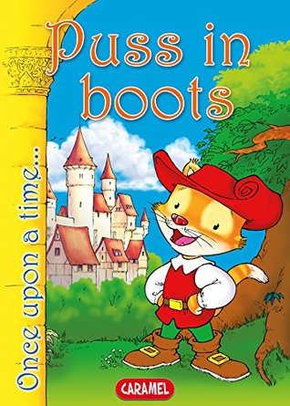 Puss in Boots: Tales and Stories for Children (Once Upon a Time... Book 11)