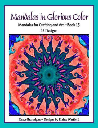 Mandalas in Glorious Color Book 15