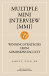 Multiple Mini Interview: Winning Strategies From Admissions Faculty