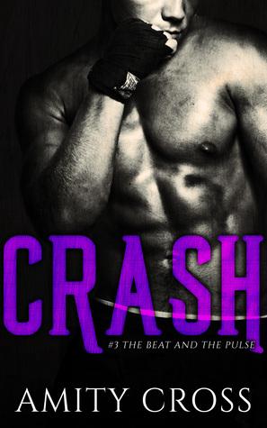 Crash(The Beat and the Pulse 3) - Amity Cross