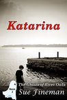 Katarina (Ghosts of River Oaks Book 2)