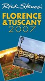 Rick Steves' Florence & Tuscany 2007 (Rick Steves' City and Regional Guides)