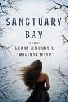 Sanctuary Bay by Laura J. Burns