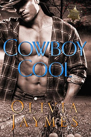 Cowboy Cool (Cowboy Justice Association, #5) by Olivia Jaymes