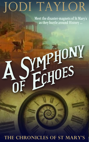 A Symphony of Echoes (The Chronicles of St. Mary's, #2)