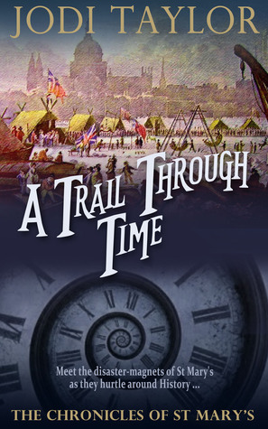 A Trail Through Time (The Chronicles of St. Mary's #4)