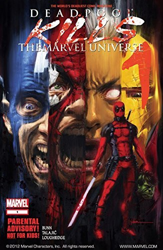 Deadpool Kills the Marvel Universe #1