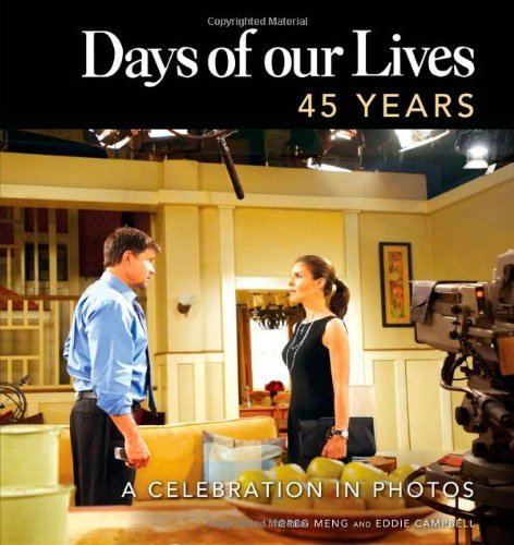 Days of Our Lives: 45 Years: A Celebration in Photos