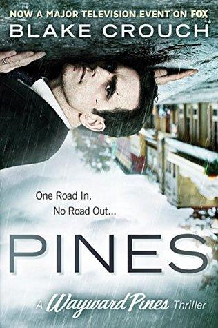Pines (Digital Sample) (The Wayward Pines #1)