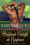 Highland Knight of Rapture (Highland Dynasty, #4)