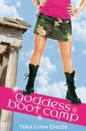 Goddess Boot Camp (Oh. My. Gods., #2)