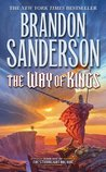 The Way of Kings (The Stormlight Archive, #1) by Brandon Sanderson